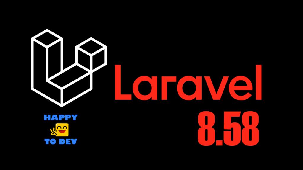 Laravel 8.58
